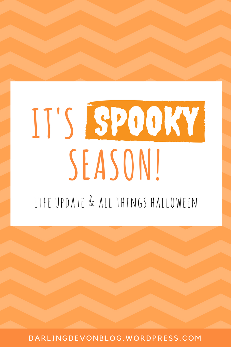 "ITS SPOOKY SEASON (Life Update & Favorite ""Spooky"" Things)"